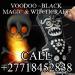 Witchcraft #Voodoo Spells+27718452838 Return Lost love And Remove Black Magic Mama Mponye